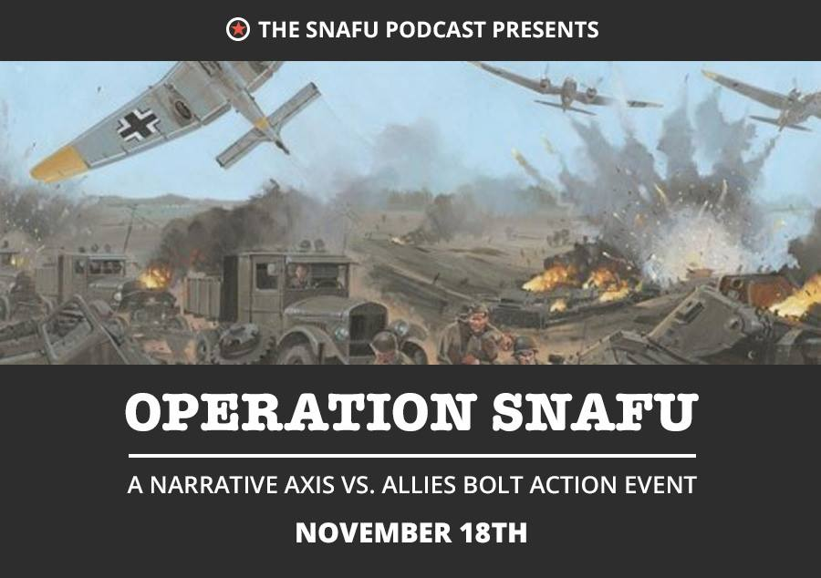 Operation SNAFU is a GO!