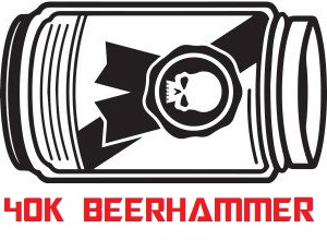 ANNOUNCEMENT:   The Renegade now has 40k BEERHAMMER!